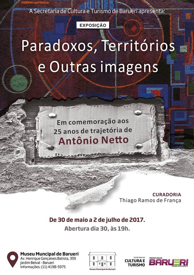 Exposição: Paradoxos, Territórios e Outras Imagens, de Antônio Netto