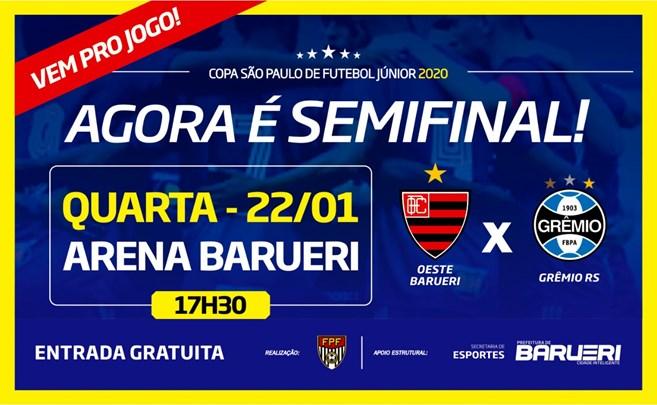 Semi-Final da Copa São Paulo  :  OESTE X GRÊMIO