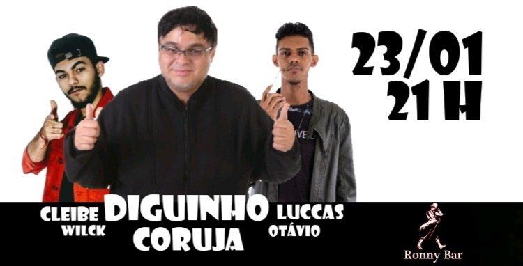 Stand UP Comedy com Diguinho e amigos