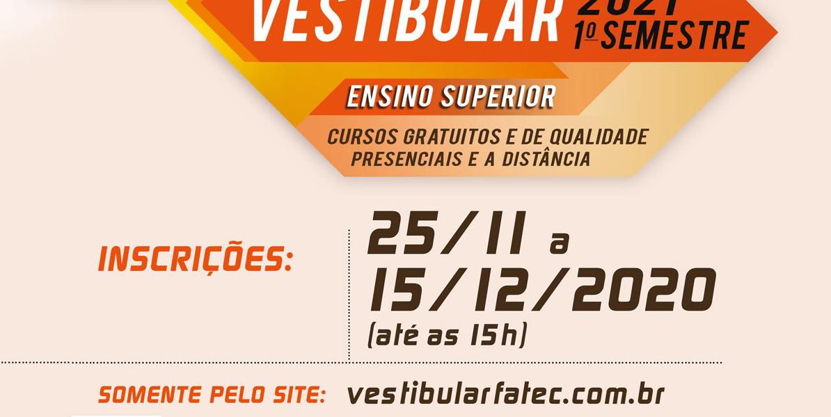 Fatecs abrem inscrições do Vestibular para o primeiro semestre de 2021